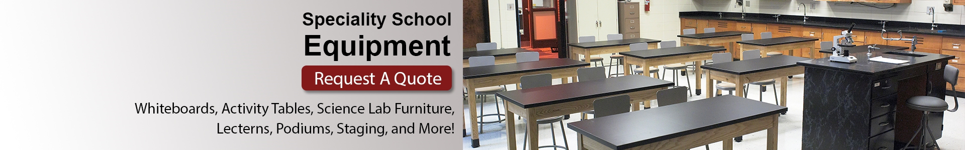 School Furniture and Equipment