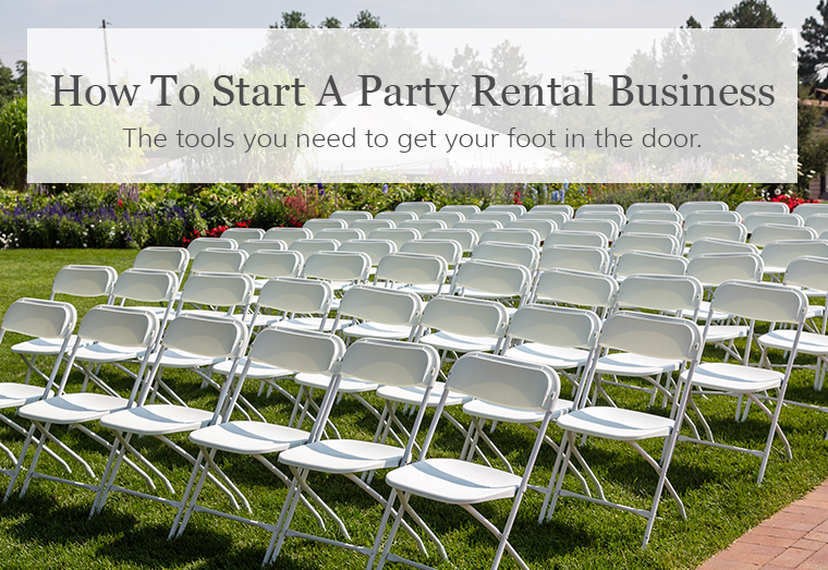 How To Start A Party Rental Company